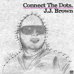 J.J. Brown - Connect the Dots CD