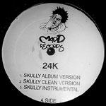 """24K - Skully 12"""" Single"""
