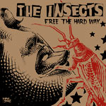 The Insects - Free the Hard Way CDR