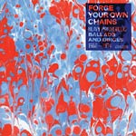 Various Artists - Forge Your Own Chains CD