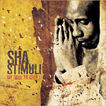 Sha Stimuli - My Soul To Keep CD