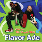 iCON the mic king & Chum - Flavor Ade (promo) CD