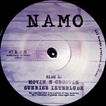 "Namo - Movin N Groovin 7"" Single"