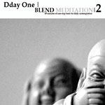 Dday One - Blend Meditation 2 CD