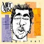 Metfly - Wiggin' Out LP