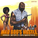 The Upstroke - Mad Dog's Hustle LP