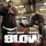 Messy Marv & Berner - Blow CD