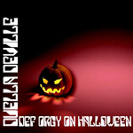 Duella DeVille (Nebz) - Def Orgy On Halloween CD