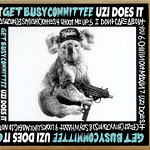 Get Busy Committee - Uzi Does It CD