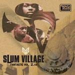 Slum Village - Fantastic Vol. 2.10 2xCD