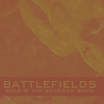 "Sole & the Skyrider Band - Battlefields 12"" EP"
