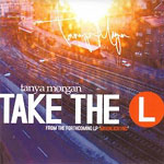 "Tanya Morgan - Take the L 12"" Single"