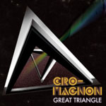 Cro-Magnon - Great Triangle 2xLP