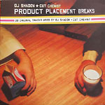 DJ Shadow & Cut Chemist - Product Placement Breaks CD