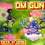 Nite N Dae - Om Gun CDR