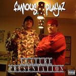 Famous Playaz (Noah23+DS) - Feature Presentation CD