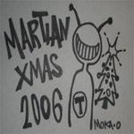 Moka Only - Martian Xmas 2006 CD
