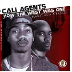 Cali Agents - How the West Was One CD