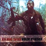 Jedi Mind Tricks - Violent by Design: Deluxe CD+DVD