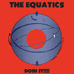 The Equatics - Doin It!!!! CD