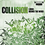 LMNO & Mums The Word - Collision CD