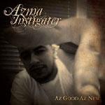 Azma - Az Good Az New CD