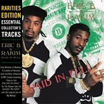 Eric B & Rakim - Paid In Full Rarities CD