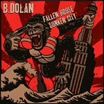 B. Dolan - Fallen House, Sunken City CD