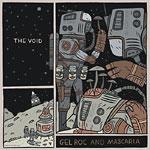Gel Roc & Mascaria - The Void CD
