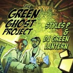 Styles P & Green Lantern - The Green Ghost Project CD