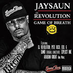 Jaysaun & DJ Revolution - Game of Breath CD