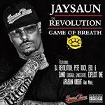 Jaysaun & DJ Revolution - Game of Breath CD