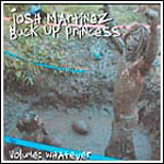 Josh Martinez - Buck Up... (Vol.Whatever) CD