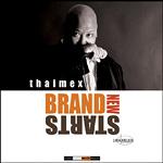 Thaimex - Brand New Starts CD