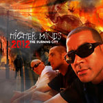 Higher Minds - 2012: The Burning City CD