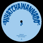 "Sir Woolfy / DJ Spun - Whatchawannado vol. 2 12"" Single"