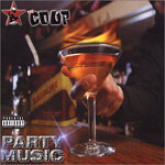 The Coup - Party Music CD