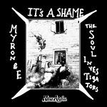 "Myron and E (E Da Boss) - It's A Shame 7"" Single"