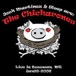 The Chicharones - Live in Bozeman, MT CD