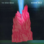 "Broken Bells - The High Road 7"" Single"