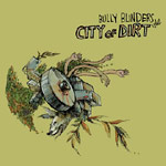 Bully Blinders - City of Dirt CD