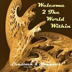 Livestock & Hangnail - Welcome 2 The WorldWithin CD