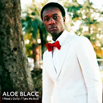 "Aloe Blacc - I Need A Dollar 12"" Single"