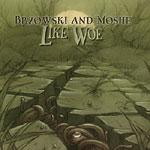 Brzowski & Moshe - Like Woe CD EP