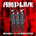 Amp Live (Zion I) - Murder At The Discotech CD