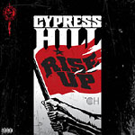 Cypress Hill - Rise Up CD