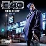 E-40 - Revenue Retrievin-Night CD