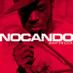 Nocando - Jimmy the Lock CD