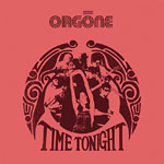 "Orgone - Time Tonight 12"" Single"