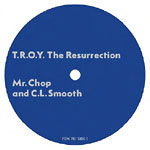 "Mr. Chop & CL Smooth - T.R.O.Y. The Resurrection 7"" Single"